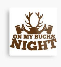 On my BUCKS night (STAG party) Metal Print