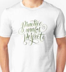 Practice Maks Perfect T-Shirt