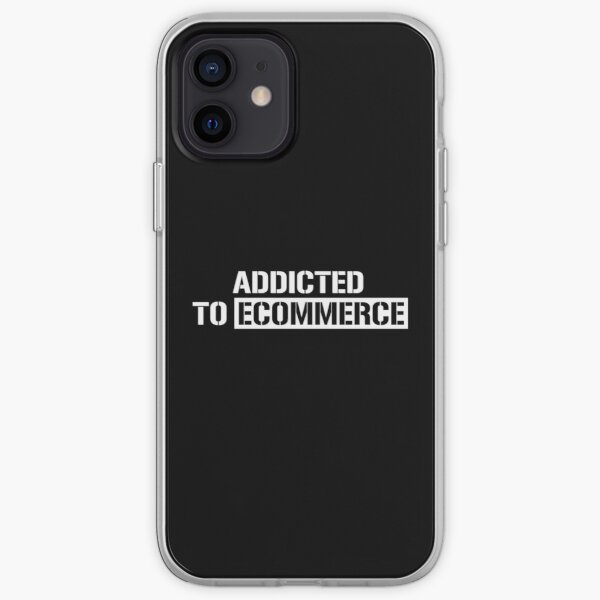 Addicted to E commerce iPhone Soft Case