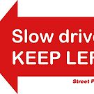 Slow driver KEEP LEFT logo (for left side driving countries) by streetprepared