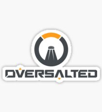 OVERSALTED Sticker