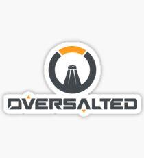 OVERSALTED Sticker