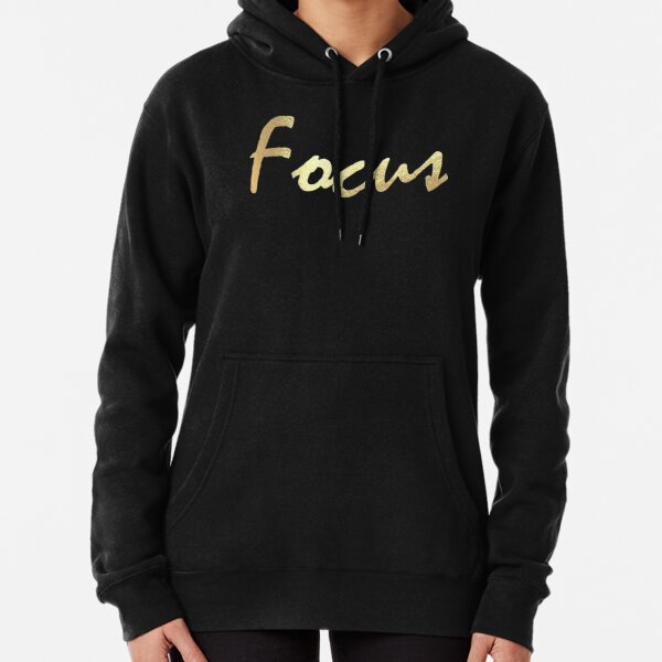 Stay Focused Inspirational Designed Gift, Stay Focused Pullover Hoodie