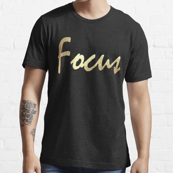 Stay Focused Inspirational Designed Gift, Stay Focused Essential T-Shirt