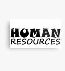 HUMAN RESOURCES Metal Print