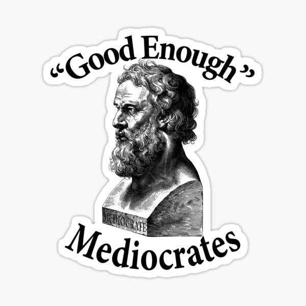 Mediocrates - Greek philosopher of ambiguity and mediocrity Sticker