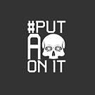 #PutASkullOnIt by Defy Danger