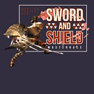 Sword and Shield Masterrace - Monster Hunter Generations by TheCHEWER