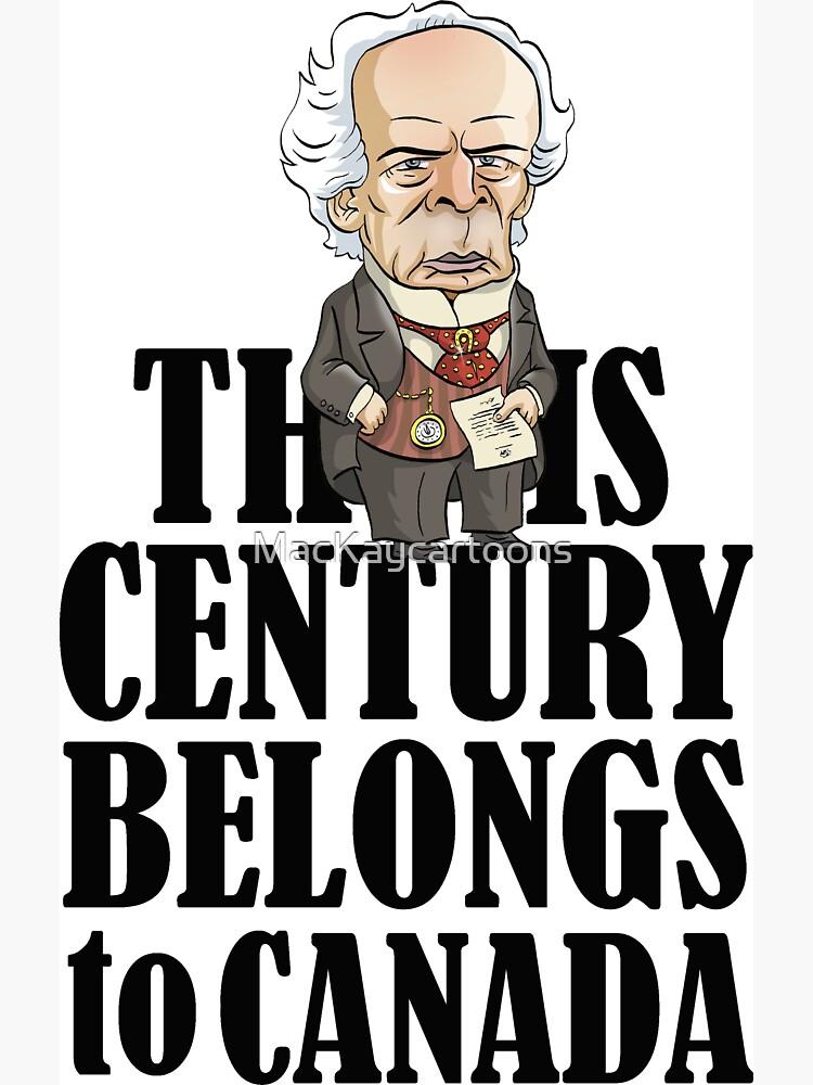 Wilfrid Laurier's This Century by MacKaycartoons