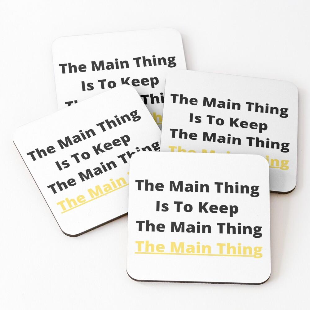 Keeping The Main Thing, The Main Thing Coasters (Set of 4)