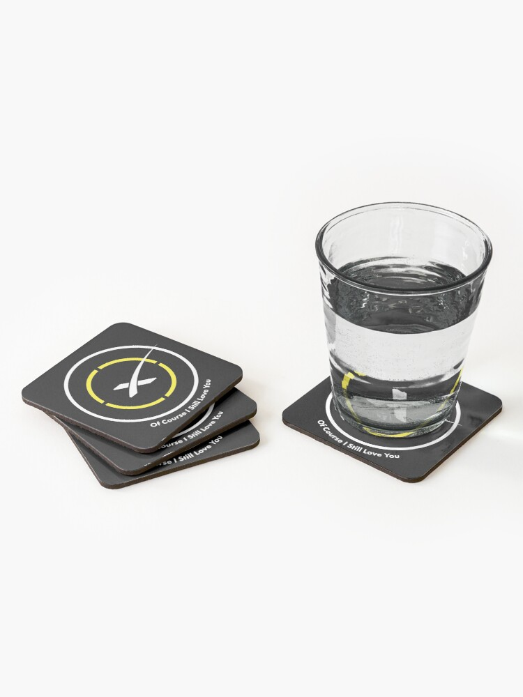 Alternate view of Of course i still love you - landing pad Coasters (Set of 4)