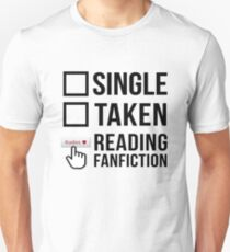 Fanfiction Reader - Relationship Status Unisex T-Shirt