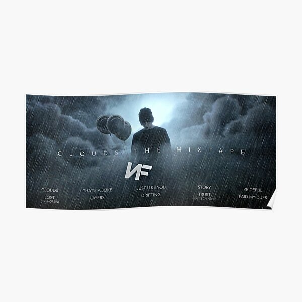 NF - CLOUDS THE MIXTAPE Poster