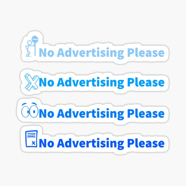 No Advertising Please - Blue Pack Sticker