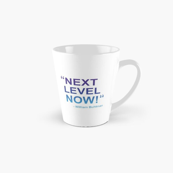 """OBE Command """"Next Level Now! """" by William Buhlman Tall Mug"""