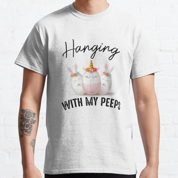 Hangin With My Peeps Cute Bunny Easter Family Classic T-Shirt