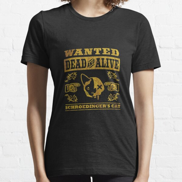 Schrödingers Katze - Schroedinger's Cat, distressed Essential T-Shirt
