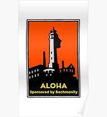 Alcatraz Aloha Bachmanity - Silicon Valley Poster