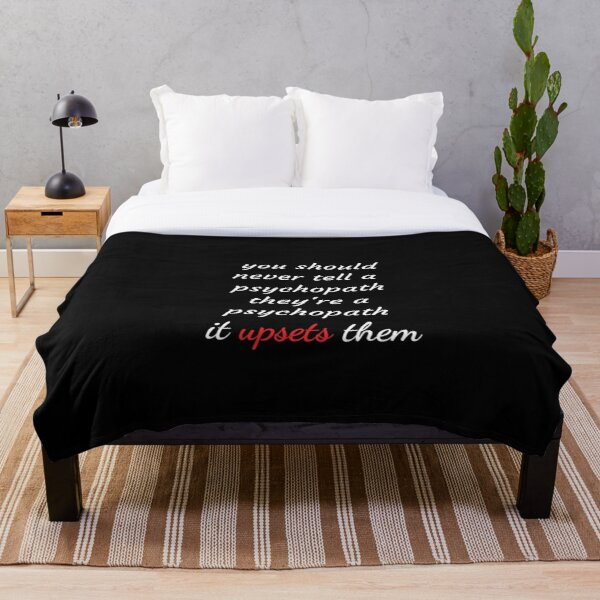 Killing Eve-Villanelle- villanelle quote, you should never tell a psychopath- funny quote from Villanelle- Killing Eve fan Throw Blanket