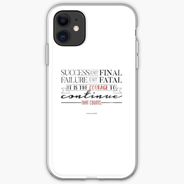 The Courage to Continue iPhone Soft Case