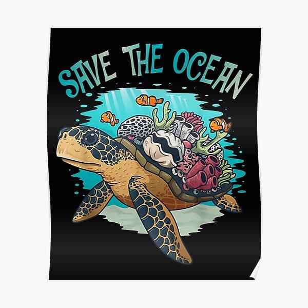 Save The Ocean Sea Turtle Marine Biologist Poster