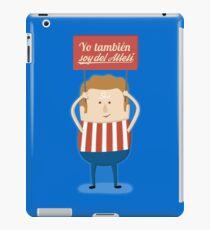 Atleti - Yo También Soy Del Atleti iPad Case/Skin