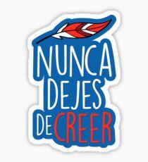 Nunca Dejes De Creer - Forza Atleti Sticker