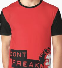 Don't Freak Out Graphic T-Shirt