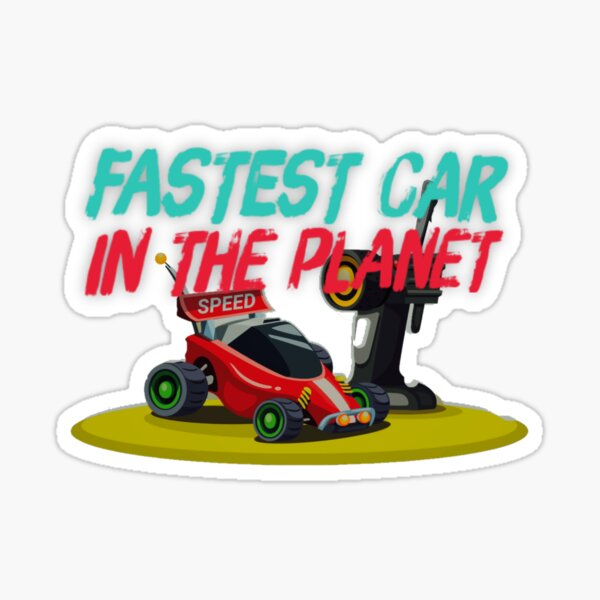 Fastest Car In The Planet Sticker