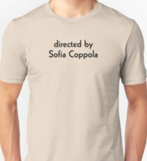Directed by Sofia Coppola Unisex T-Shirt