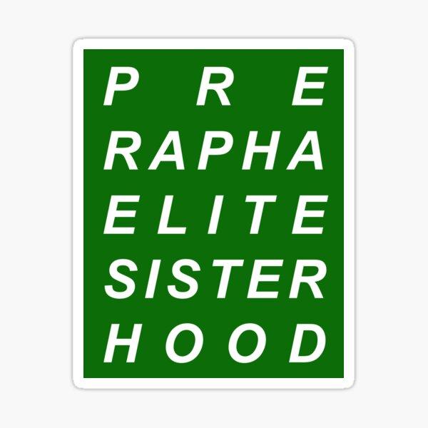 PRE RAPHAELITE SISTERHOOD FEMINIST ART HISTORY Sticker
