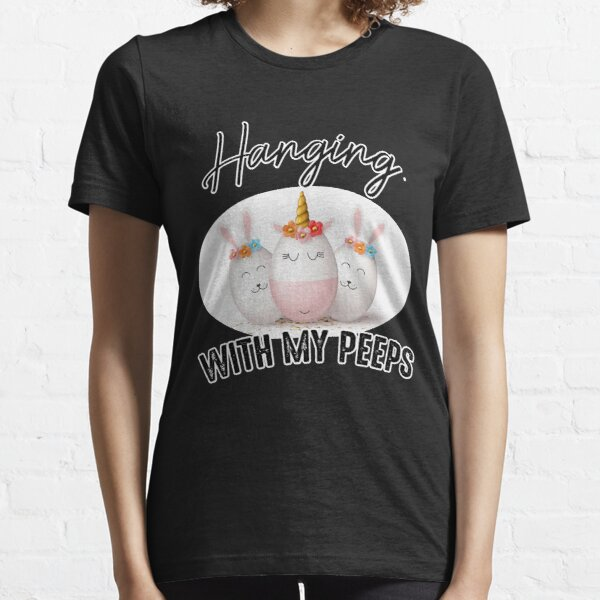 Hangin With My Peeps Cute Bunny Easter Family Classic T-Shirt  Essential T-Shirt