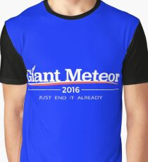 """Giant Meteor 2016 """"Just End it Already"""" T-Shirt Graphic T-Shirt"""