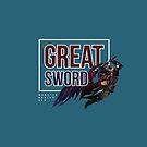 Great Sword - Monster Hunter Generations by TheCHEWER