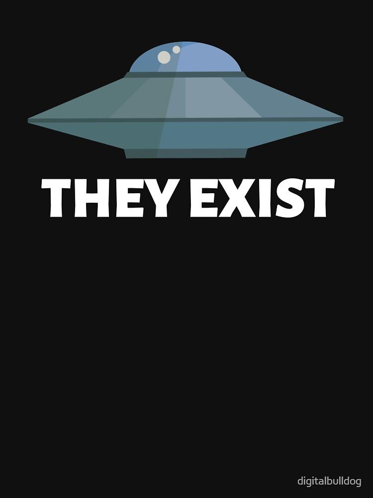 They exist (UFO) by digitalbulldog