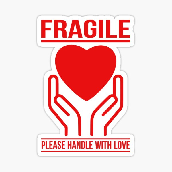 Fragile - Handle With Love Sticker