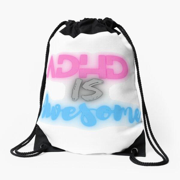 Adhd is awesome Drawstring Bag