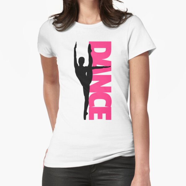 Dance Text Girl Quote Fitted T-Shirt