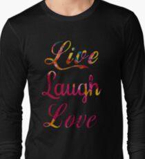 Live, laugh, love Long Sleeve T-Shirt