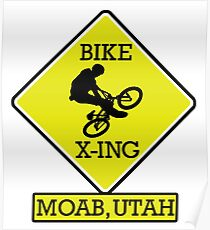 MOUNTAIN BIKE MOAB UTAH BIKE XING CROSSING BIKING MOUNTAINS Poster