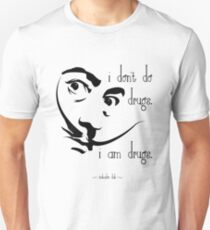 Dali I Am Drugs Unisex T-Shirt