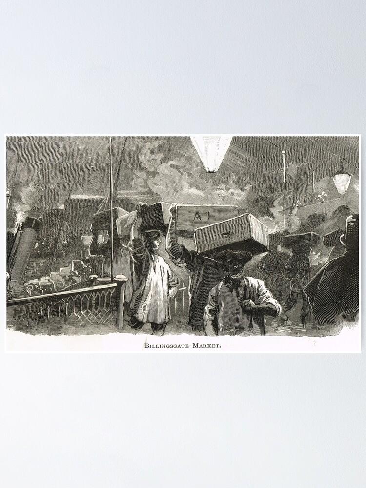 Vista alternativa de Póster Mercado de pescado de Billingsgate, Londres, Inglaterra en el siglo XIX