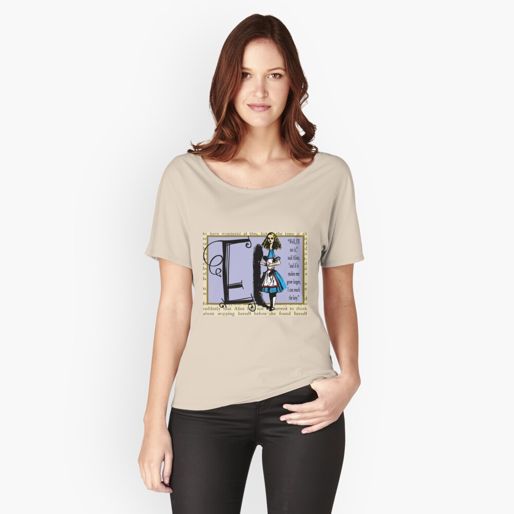Alice in Wonderland and Through the Looking Glass Alphabet E Women's Relaxed Fit T-Shirt Front