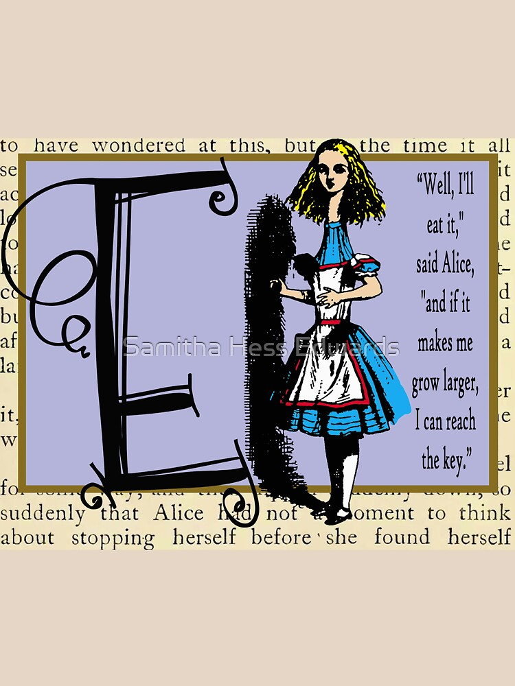 Alice in Wonderland and Through the Looking Glass Alphabet E by ppprincess