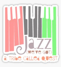 a tribe called quest - jazz Sticker