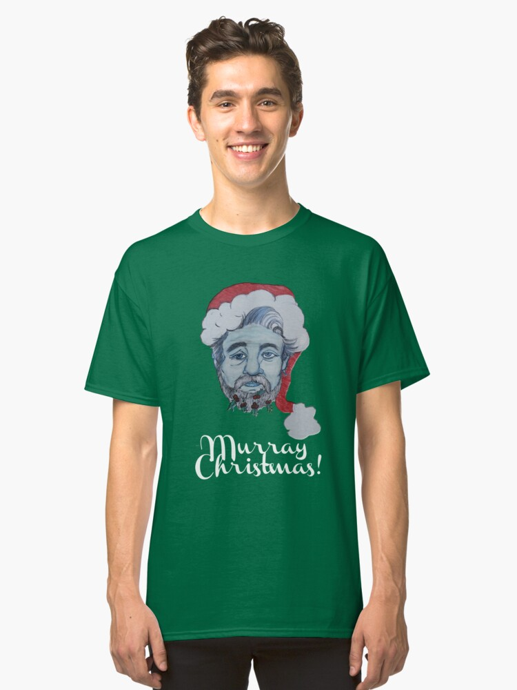 Murray Christmas! Classic T-Shirt Front