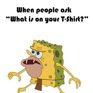 Spongegar Meme Design by SuperKonata