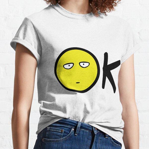 Ok Smiley Classic T-Shirt