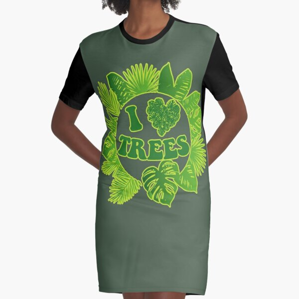I Heart Trees. Love Plants. Love Trees. Graphic T-Shirt Dress