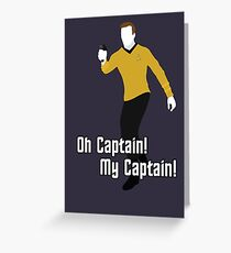 Oh Captain! My Captain! - James T. Kirk - Star Trek Greeting Card